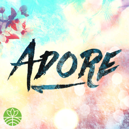 Adore – Roots Covenant Church